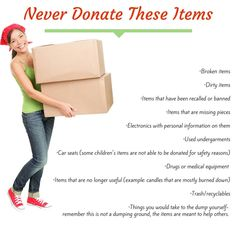 Never donate these items.