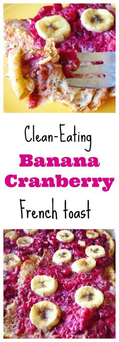 This Banana-Cranberry French Toast is the perfect #healthy breafast! #glutenfree #vegan