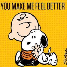 """""""You make me feel better. """""""