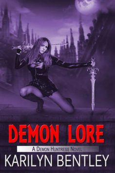 Demon Lore by Karilyn Bentley