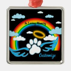 Shop Angel Paws Rainbow Memorial Metal Ornament created by thepawkinglot. Memorial Ornaments, Creature Comforts, Pet Memorials, Holiday Festival, Pet Shop, Silver Color, Are You The One, Your Child, Colorful Backgrounds