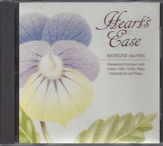 Heart's Ease CD by Madeline MacNeil Hammered Dulcimer with Guitar