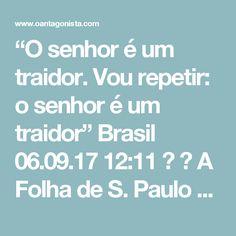 """""""O senhor é um traidor. Vou repetir: o senhor é um traidor"""" Brasil  06.09.17 12:11   A Folha de S. Paulo noticia que """"a temperatura na tribuna da Alesp subiu"""". Aliados de Geraldo Alckmin estão ocupando a tribuna para criticar João Doria.  Campos Machado, do PTB:  """"O senhor (Doria) é um traidor. Vou repetir: o senhor é um traidor. E não existe nada pior no mundo do que a traição. O senhor traiu o governador vergonhosamente.""""  """"A cidade não tem prefeito. O prefeito é um turista que vem de…"""