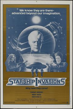 Starship Invasions (1977) directed by Ed Hunt