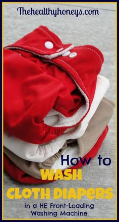 How to wash cloth diapers in a HE washing machine. Includes a cute printable - The Healthy Honeys
