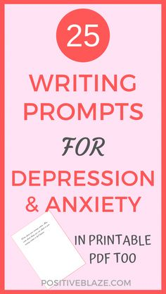 free stress help, mental health, self help, depression, anxiety25 writing prompts for depression and anxiety are you looking for some writing prompts to ease your depression \u0026 anxiety? these writing prompts journal