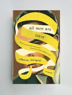All Men Are Liars / Design by: Jason Booher Awesome cover