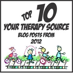 Your Therapy Source - www.YourTherapySource.com: Top 10 Blog Posts from 2012
