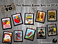 Voidcan.org brings you the list of top ten free Android gaming apps and all the information regarding apps which makes them best. List is researched by our android expert.
