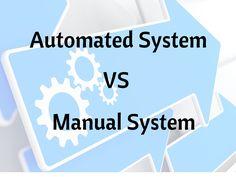 Automated vs Manual