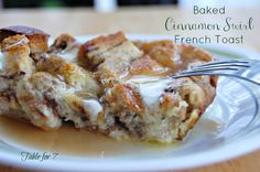 table for seven: Baked Cinnamon Swirl French Toast