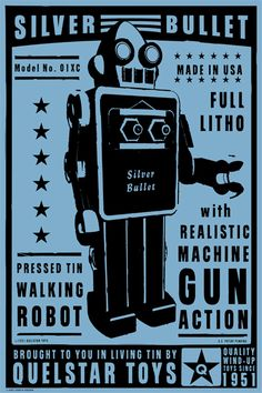 Silver Bullet Robot