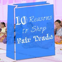 """really digging this """"10 Reasons to Shop Fair Trade"""" article via @fairtradewinds"""