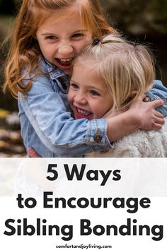 5 Ways to Encourage Sibling Bonding Parenting Teenagers, Parenting Styles, Kids And Parenting, Parenting Hacks, All Family, Family Life, Strong Family, Sibling Relationships, Sibling Rivalry