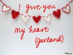 I Give You My Heart (Garland) at www.elistonbutton.com - Eliston Button - That Crafty Kid