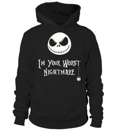 I'm Your Worst Nightmare Limited Edition   => Check out this shirt by clicking the image, have fun :) Please tag, repin & share with your friends who would love it. halloween costume ideas #halloween #hoodie #ideas #image #photo #shirt #tshirt #sweatshirt #tee #gift #perfectgift #birthday