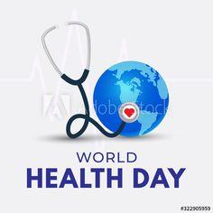 World Health Day poster. Globe and stethoscope illustration , World Health Day, World Days, Stethoscope, Globe, Illustration, Poster, Speech Balloon, Illustrations, Billboard