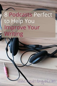 Need to improve your writing? This article talks about podcasts to help you improve your writing. These 8 podcasts will help your writing improve. Writing Websites, Book Writing Tips, Article Writing, Writing Resources, Writing Help, Writing Prompts, Writing Ideas, Improve Writing Skills, Better Writing