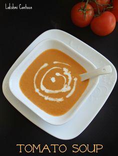 Lakshmi Canteen: Tomato Soup