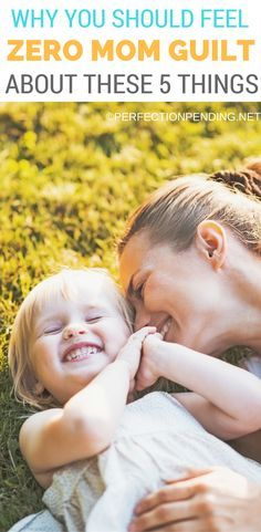 Mom guilt will eat you alive, and it's not worth feeling like you are always failing as a mother by getting overwhelmed with motherhood and the little things that don't really matter. Your feelings of inadequacy can be overcome by focusing on parenting tr