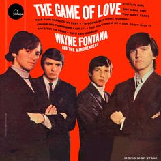 """""""The Game Of Love"""" (1965, Fontana) by Wayne Fontana & the Mindbenders.  Their first and only US LP."""