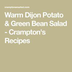 Warm Dijon Potato & Green Bean Salad - Crampton's Recipes