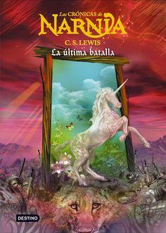 Las Crónicas de Narnia - La última batalla de C.S. Lewis