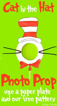 Cat in the Hat Photo Prop! Great for classroom activity!