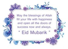 Sweet & Lovely Eid Mubarak Wishes, Quotes & Greetings 2017