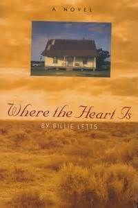 Where the Heart Is, Billie Letts.