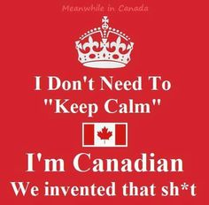 Meanwhile in Canada ( Canadian Things, I Am Canadian, Canadian Humour, Canada Funny, Canada Eh, Meanwhile In Canada, Ring True, Do Love, Keep Calm