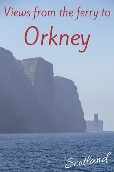 The Orkney islands are located North of Scotland, they are wild and rich in Nordic history. The ferry to Orkney offers great views of the coastlines of Hoy including the impressive sea stack called the Old Man of Hoy - practical info and photos at: http:/