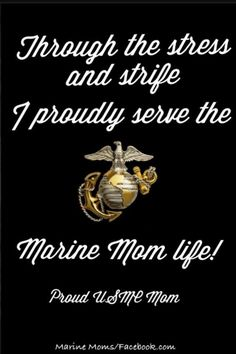 Marvelous Marine Mom Quotes Proud Marine Mom Quotes | Via Dawn Richard