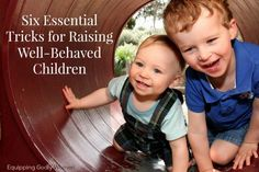 Six Essential Tricks for Raising Well-Behaved Children