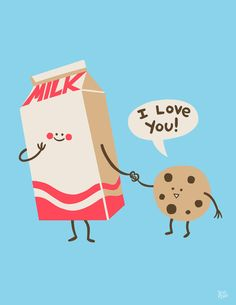 i love you like cookies love milk
