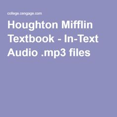 Houghton Mifflin Textbook - In-Text Audio .mp3 files