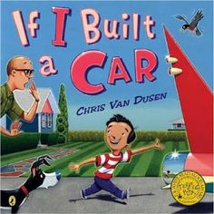 Looking From Third to Fourth: Mentor Text Linky - If I Built a Car