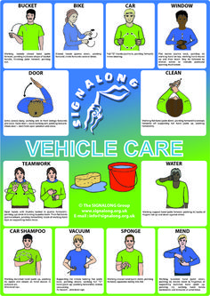 Vehicle Care Poster, J) Posters, Signalong Store Sign Language For Kids, Sign Language Phrases, Sign Language Interpreter, Learn Sign Language, Australian Sign Language, British Sign Language, Makaton Signs, Asl Signs, Bsl