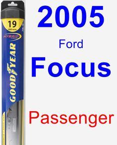 Passenger Wiper Blade for 2005 Ford Focus - Hybrid