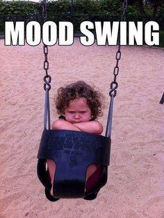 Mood Swing! Hahahahaha