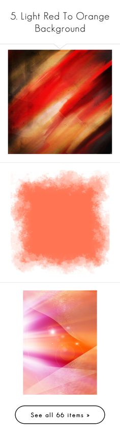 """""""5. Light Red To Orange Background"""" by silvijo ❤ liked on Polyvore featuring backgrounds, eyes, backgrounds patterned, halloween and tubes"""