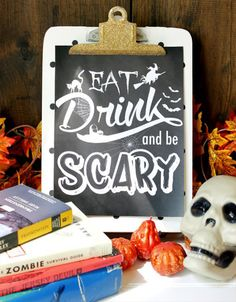 Eat, drink and be scary.