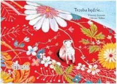 Trzeba będzie... Thierry Lenain, Olivier Tallec książka kamishibai ISBN:978-83-934052-6-8