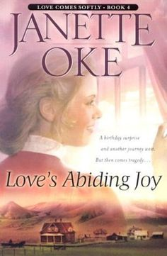 Love's Abiding Joy (Love Comes Softly Series #4) by Janette Oke