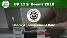 UP Board 12th Result 2018 for Arts, Commerce and Science on 29th April at 12.30 PM - Check Here