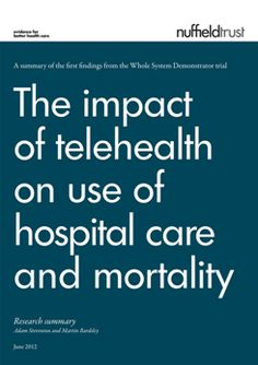 The impact of telehealth on use of hospital care and mortality | The Nuffield Trust
