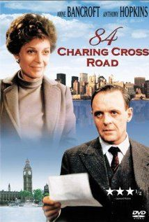 84 Charing Cross Road (1987)  Anthony Hopkins, Judi Dench and Anne Bancroft.    A simple little movie that book lovers will enjoy... has a great deal of power in it's simplicity. Can't beat the actors!
