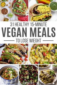 These quick and easy vegan meals ready in under 15-minutes are are great for weigt loss.  Quick and easy 15-minute vegan recipes. Quick Vegan Meals, Healthy Dinners, Vegan Recipes Easy, Lunch Recipes, Healthy Dinner Recipes, Healthy Recipes For Weight Loss, Clean Eating Recipes, Healthy Weight, Balanced Meals
