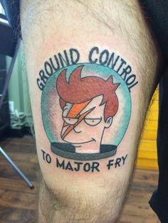 "Futurama Tattoo. ""Ground Control to Major Fry"""