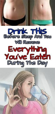 Drink This Before Sleep And You Will Remove Everything You've Eaten During The Day | IdeaHealthCare